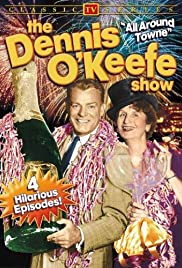 The Dennis O'Keefe Show Poster