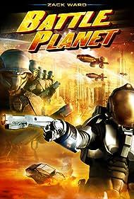 Battle Planet (2008) Poster - Movie Forum, Cast, Reviews