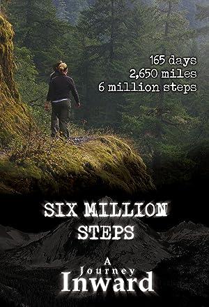 Where to stream Six Million Steps: A Journey Inward