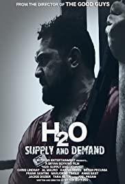 H2O: Supply and Demand Poster