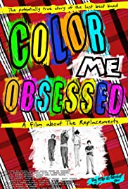 Color Me Obsessed: A Film About The Replacements Poster