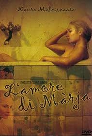 L'amore di Màrja (2002)
