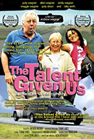 The Talent Given Us (2004)
