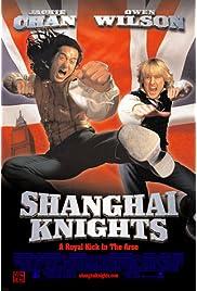 Shanghai Knights (2003) ONLINE SEHEN