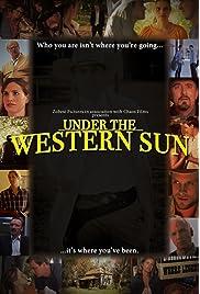 Under the Western Sun (2012) filme kostenlos