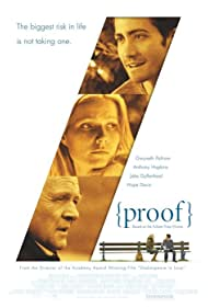 Anthony Hopkins, Gwyneth Paltrow, and Jake Gyllenhaal in Proof (2005)