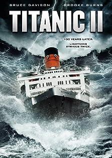 Titanic II (2010 Video)