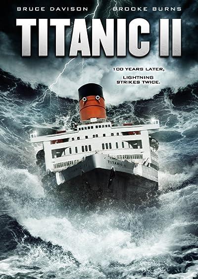Titanic II (2010) English Full Movie 480p, 720p BluRay Download