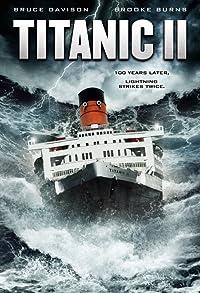 Primary photo for Titanic II