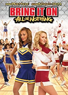 Bring It On: All or Nothing (2006 Video)