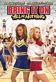 Bring It On: All or Nothing (2006) film en francais gratuit