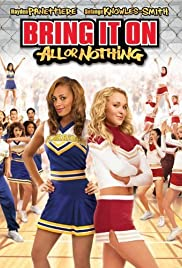 Bring It On: All or Nothing (2006) 1080p