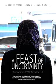 A Feast of Uncertainty (2011)