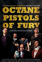 Octane Pistols of Fury