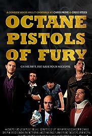 Octane Pistols of Fury Poster