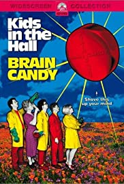 Kids in the Hall: Brain Candy(1996) Poster - Movie Forum, Cast, Reviews