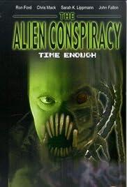 Time Enough: The Alien Conspiracy Poster