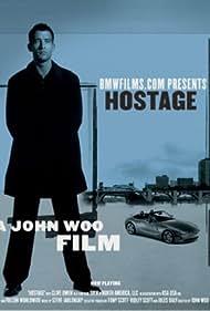 Hostage (2002) Poster - Movie Forum, Cast, Reviews
