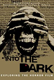 Into the Dark: Exploring the Horror Film