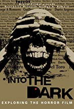 Primary image for Into the Dark: Exploring the Horror Film