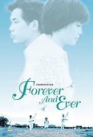 Forever and Ever (2001) ด้วยรัก…ตลอดกาลนานเทอญ