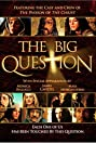 The Big Question (2004) Poster