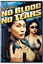 No Blood No Tears (2002) Poster