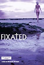 Fixated