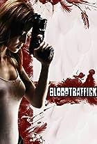 Bloodtraffick