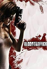 Bloodtraffick (2011)