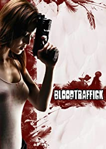 Download the Bloodtraffick full movie tamil dubbed in torrent