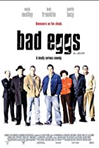 Bad Eggs (2003) Poster