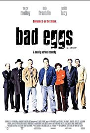 Bad Eggs Poster