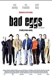 Bad Eggs (2003)
