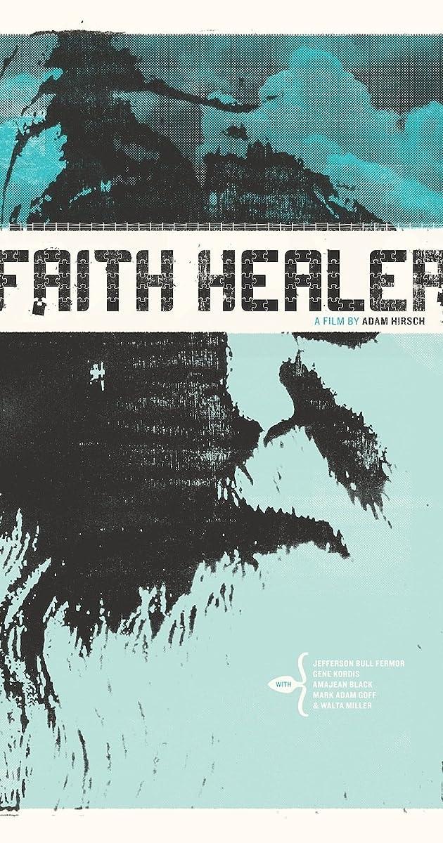 Faith Healer (2010) - IMDb