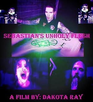 Sebastian's Unholy Flesh (2020)