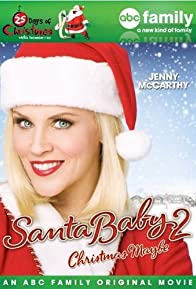 Primary photo for Santa Baby 2: Christmas Maybe