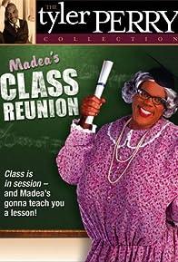 Primary photo for Madea's Class Reunion