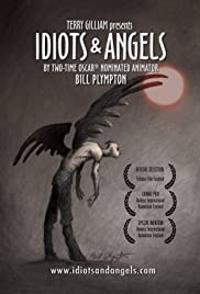 Idiots and Angels (2008) Poster - Movie Forum, Cast, Reviews