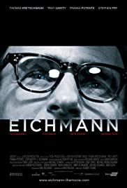 Eichmann (2007) Poster - Movie Forum, Cast, Reviews