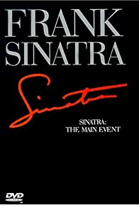Primary photo for Frank Sinatra: The Main Event