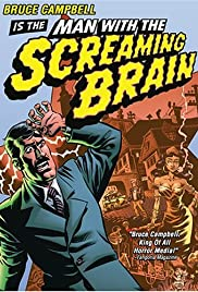 Watch free full Movie Online Man with the Screaming Brain (2005)