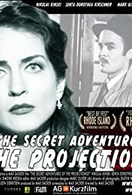 The Secret Adventures of the Projectionist (2008)