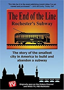 Website downloading movies The End of the Line: Rochester's Subway [2K]