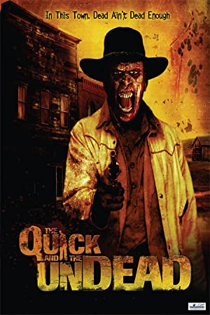 Western The Quick and the Undead Movie