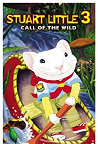 Primary photo for Stuart Little 3: Call of the Wild