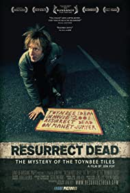 Resurrect Dead: The Mystery of the Toynbee Tiles (2011)