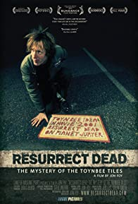 Primary photo for Resurrect Dead: The Mystery of the Toynbee Tiles