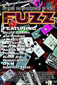 Fuzz: The Sound that Revolutionized the World (2007)