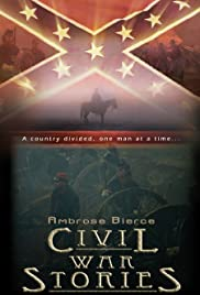 Ambrose Bierce: Civil War Stories Poster